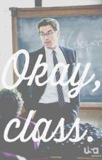 Okay, class. by affability