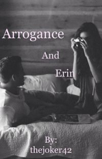 Arrogance and Erin cover