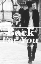 Back For You (Harry Styles) by AlliM11