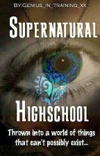 Supernatural highschool by Genius_in_training_x