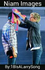 ~|Images|~|Niam|~ by 18IsALarrySong