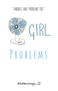 Fangirl Problems #Wattys2016 cover