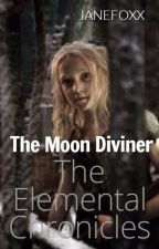 The Moon Diviner-Book 3 by janefoxx