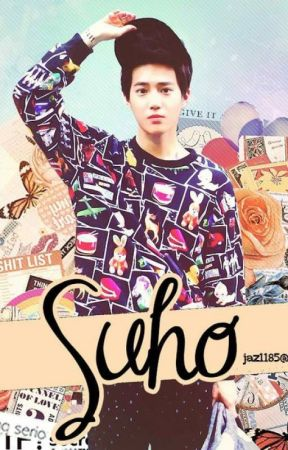 Why i got inlove with my Handsome BIAS (SuHo) by takenreadingEXOBTS07