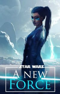 Star wars; A new Force cover
