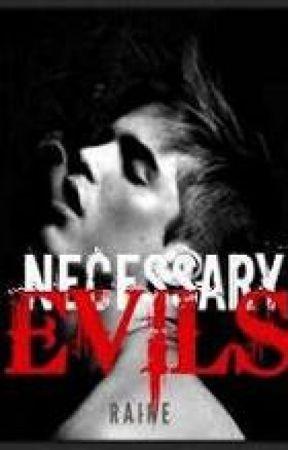 Necessary Evils. by sAnsheaRT