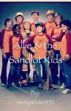 Allie & the Sandlot Kids by mistywinter152