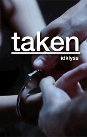 taken | m.e. by idklyss