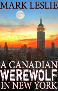 A Canadian Werewolf in New York cover