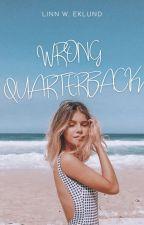 Wrong Quarterback | ✓ by -linnwrites