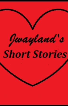 Short Stories by jwayland