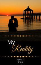 My Reality (Zayn Malik love story) by smilyg