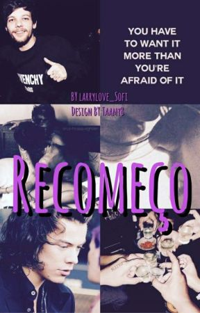 Recomeço by LarryLove_Sofi