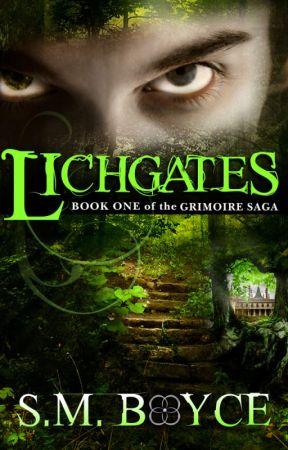 Lichgates (Grimoire Saga #1) by smboyce