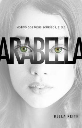 Arabella ✓ (esse livro foi removido dia 12.12.2019) by bellareith