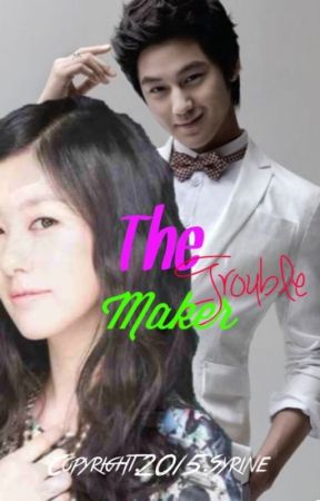 The Trouble Maker(Tagalog) by Tagalog_Lovers