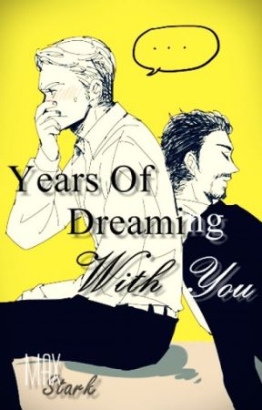 « Years Of Dreaming With You. »      ▎STony    ▎ThorKi   ▎ by Max-Eagleheart