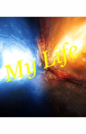 My Life by GoldenWolfBooks