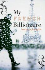My French Billionaire {BoyxBoy} [Book I] by lostboys_lostgirls