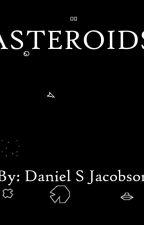 Asteroids by DanielSJacobson