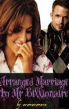 Arranged marriage to Mr Billionaire cover