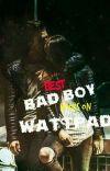 Best Bad Boy Books on Wattpad cover