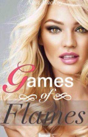 Games of Flames [Leseprobe] by NinaMacKay