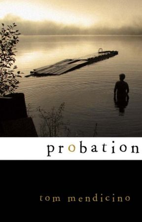 Probation by TomMendicino
