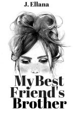 My Best Friend's Brother // Young Love Book 1 ✔️ by JEllana