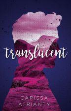 Translucent by CarissaAtrianty
