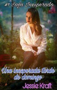 #1 SAGA INESPERADO: Una inesperada tarde de domingo cover