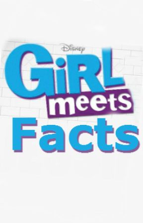 Girl Meets Facts by DisneyGirlMeetsWorld