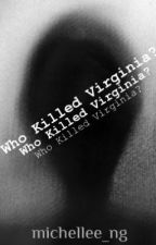 Who Killed Virginia? by _michellee_ng