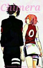 Chimera (SasuSaku Modern Love Story) by Itachi-San1207