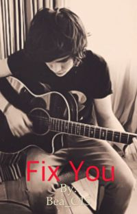 Fix you (Harry styles fanfiction) cover
