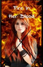 Fire in her Blood (Pirates of the Caribbean) *UNDERGOING EDITING* Finished by AlliMyCat