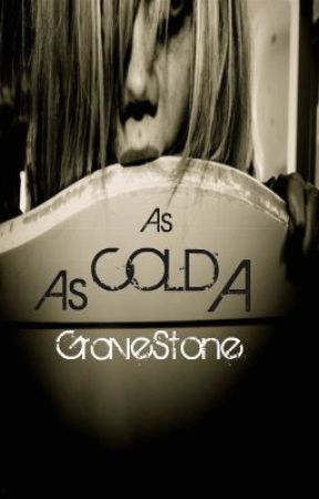 Cold As A Gravestone by Dane18
