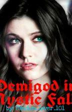 Demigod in Mystic Falls by fandom_lover_101