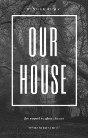 our house · 5sos [on hold] by king4uhday