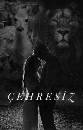 ÇEHRESİZ by BuseMeryemBayram