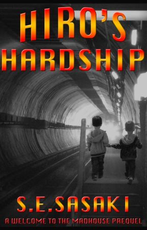 Hiro's Hardship (A Welcome To The Madhouse Prequel) by sesasaki
