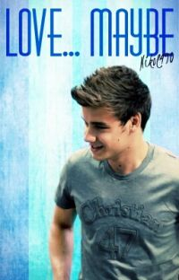 Love.....Maybe / Liam Payne/ cover