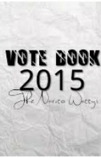 VOTE BOOK - 2015 by TheNarutoWattys-