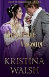 My Honourable Viscount - Lords of Reluctance Book 2 cover