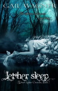 Let Her Sleep (Dream Walker Chronicles #1) cover