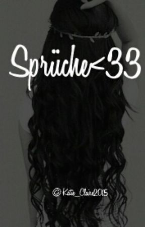 Sprüche <33 by Kati_Claire2015
