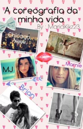 A coreografia da minha vida by MariaKikz23