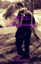 DDLG Acceptance by divamaddie
