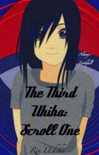 Scroll 1: The Third Uchiha [Naruto] cover