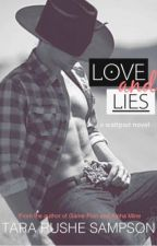 Love and Lies- Book 1 (SYTYCW 2013) Completed by MercyRose